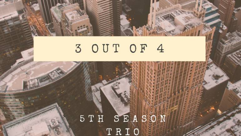 Our new '3 out of 4' trio album is two weeks away from being released!